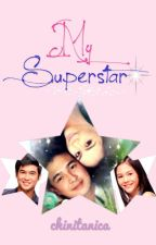 My Superstar ☆ [Short Story] by chinitanica