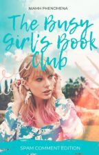 The Busy Girl's Book Club: Spam Comment Edition by asiraphenomena