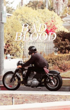 Bad Blood // H.S by zeffervescent