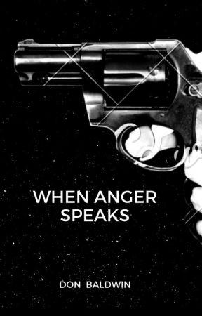 When Anger Speaks by fellow1945