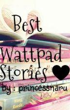 Best Wattpad Stories ♥ by PrincessNaru