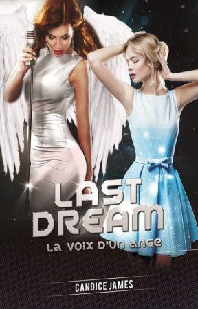 Last dream la voix d'un ange by __En_Joy__