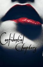 Confidential Chapters by veemarieallday