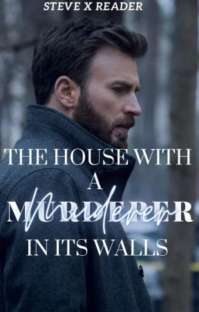 The House With A Murderer In Its Walls by HailHydra920