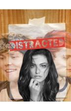Distracted || 5SOS Fanfic by AUShton