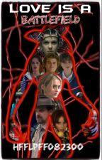 Love Is A Battlefield (A Stranger Things/Steve Harrington Fanfiction) by HFFLPFF082300
