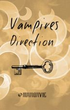 Vampires Direction by ManonVie