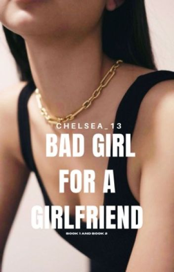Bad Girl for A Girlfriend (1 &2) | TO BE PUBLISHED UNDER SUMMIT MEDIA | Editing