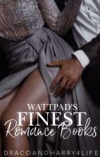 Wattpad's Finest Romance Books ✓ by Dracoandharry4life