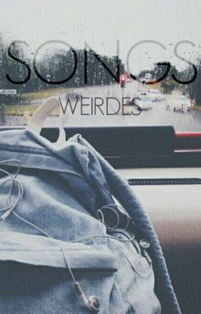 songs by Weirdes