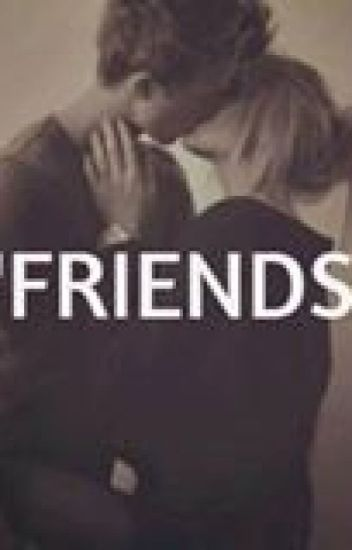 Friends? (Zayn y tu) hot^ Terminada ( Corrigiendo Errores Ortográficos )