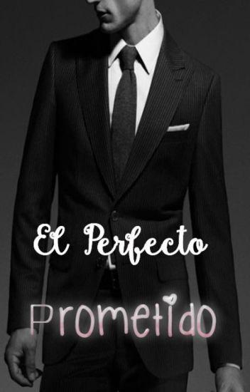El perfecto prometido