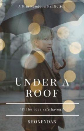 Under A Roof | KNJ by shonendan