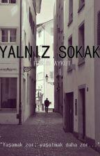 Yalnız Sokak by HarunAykut