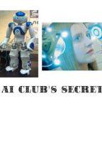 AI CLUB'S SECRET | AN APPLYFIC [Closed] by heartofhugs