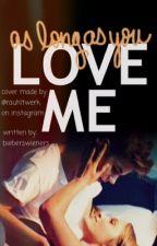 As Long As You Love Me by bieberswieners