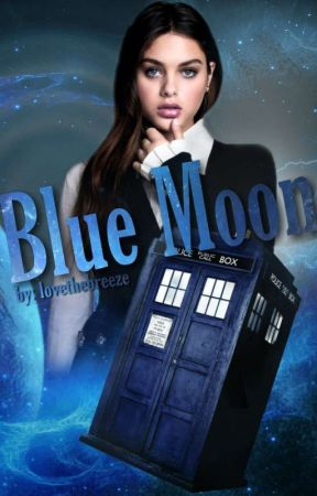 Blue Moon 》Doctor Who by lovethebreeze