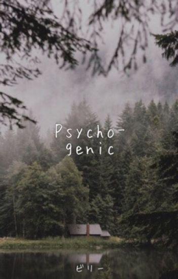 Psychogenic ▸▸ Kellic