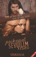 Psikopat Eski Sevgilim(Değişim) by Karanlikyazar