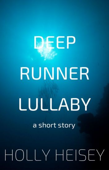 Deep Runner Lullaby
