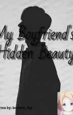 My Boyfriend's Hidden Beauty (On Going ) by bonbon_fay