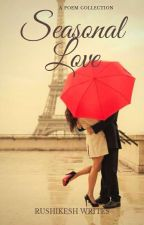 LOVE AND RAIN- A POEM COLLECTION by RushikeshWrites