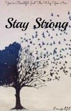 Stay Strong by Erendy_LIE