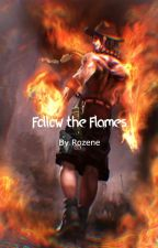 Follow the Flames by alwaysanobody