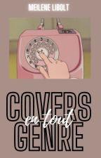 Covers en tout genre ! by MeileneLibolt19