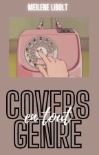 Covers en tout genre ! by MeileneLibolt19