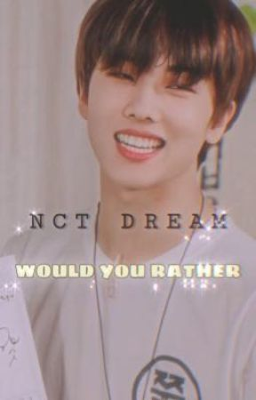☁️NCT DREAM🌱WOULD YOU RATHER by JisungPwark25