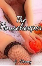The Housekeeper by ThatWritingFreak
