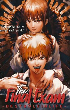 The Final Exam (Slow Editing) by BestRoleInLife