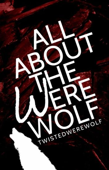 All About the Werewolf