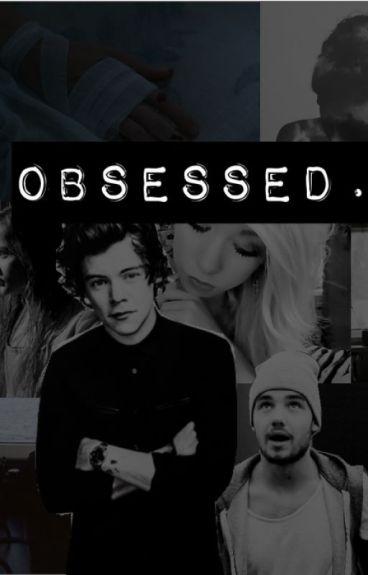 Obsessed. (Editting//Adding)