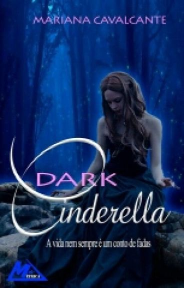 Dark Cinderella - [COMPLETO ]