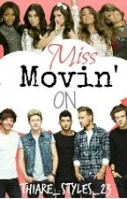 Miss Movin' On by Thiare_Styles_23
