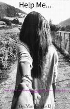 Help Me... (Justin Bieber y Tú) ( Novela Original) by MariiBiebs13