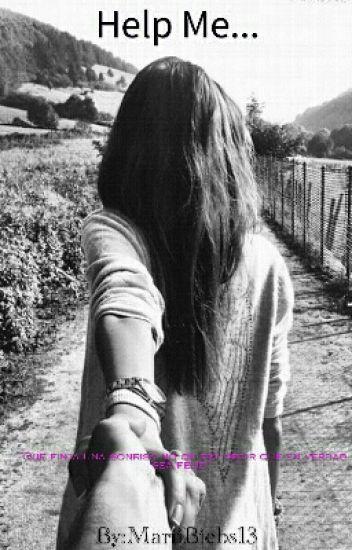 Help Me... (Justin Bieber y Tú) ( Novela Original)