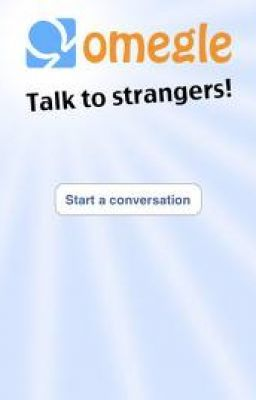 Omegle: Talk to strangers!