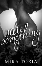Say Something by ch4rmed