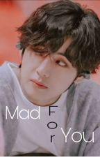 Mad for you ( Taehyung ff) by jvfnbzgk