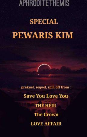 Special PEWARIS KIM by Aphrodite_Themis