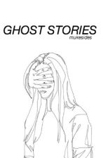 ghost stories • 5sos by rulesofhowell