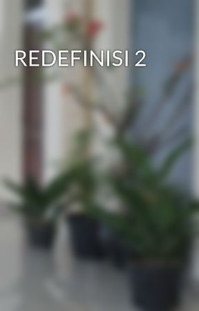 REDEFINISI 2 by bundackid
