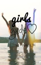 Girls Guide ♡ by Hailey_34