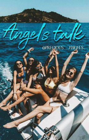𝓐𝓷𝓰𝓮𝓵𝓼 𝓽𝓪𝓵𝓴 by precious__angels