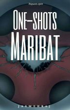 Maribat one shots by Jasmehraj