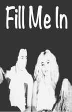 Can You Fill Me In? ((Austin Mahone and Pia Mia Love Story)) by lovelyimani
