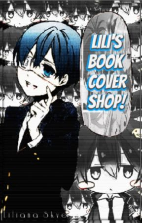 Lili's Book Cover Shop! [OPEN] by LilianaSkye